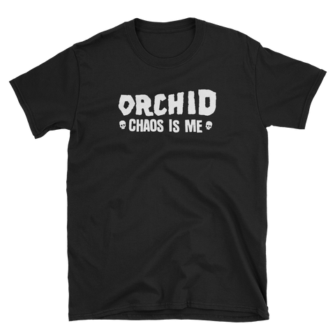 ORCHID Chaos Is Me Shirt