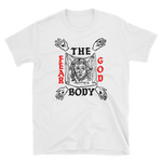THE BODY Fear God Shirt