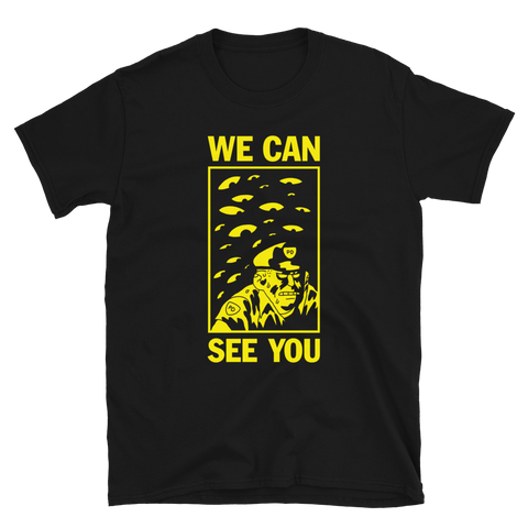 BEN SEARS We Can See You Shirt Black