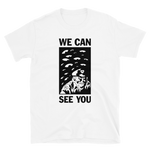 BEN SEARS We Can See You Shirt White
