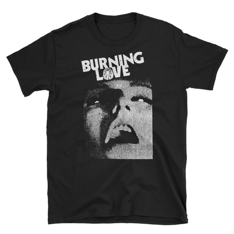 BURNING LOVE Face Shirt