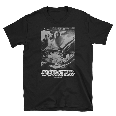 CURSED Death At An Early Age Shirt