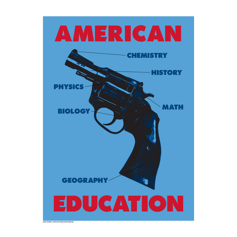 "STEALWORKS American Education 18x24"" Art Print"