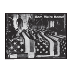 "STEALWORKS Mom, We're Home! 18x24"" Art Print"