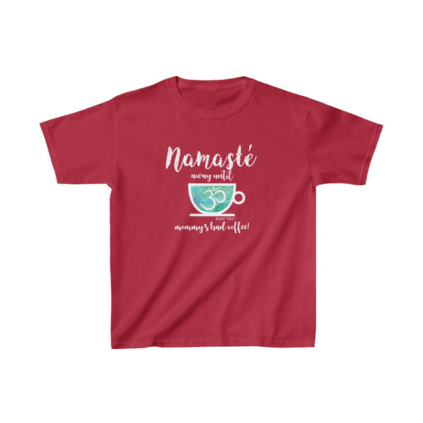 Namaste Away Mommy Coffee | Youth Heavy Cotton T-Shirt | 17 Colors | Unisex - Baby Pea Clothing Fashion for Babies & Kids of all ages