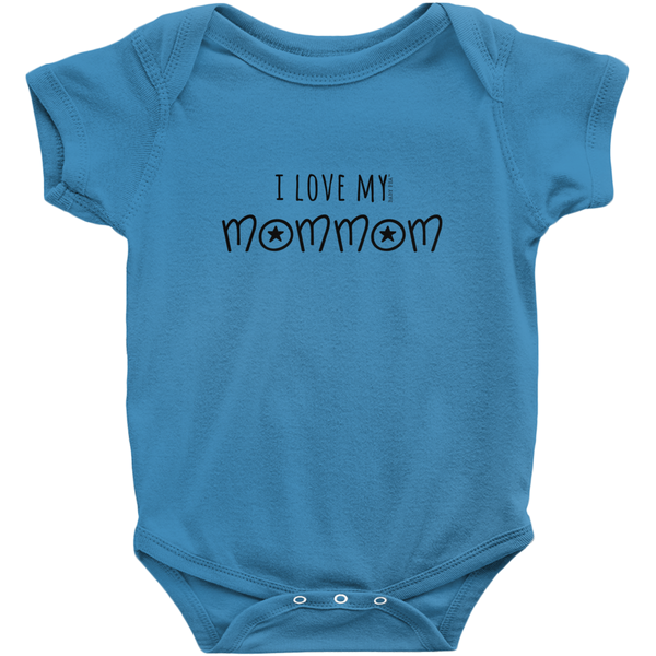 I Love My MomMom Onesie | Short Sleeve Rib | 16 Colors | Unisex - Baby Pea Clothing Fashion for Babies & Kids of all ages