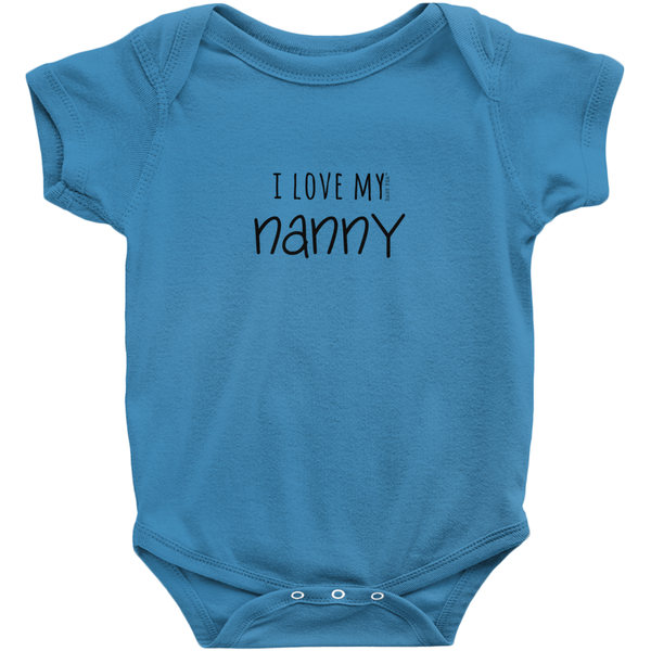 I Love My Nanny Onesie | Short Sleeve Rib | 16 Colors | Unisex - Baby Pea Clothing Fashion for Babies & Kids of all ages
