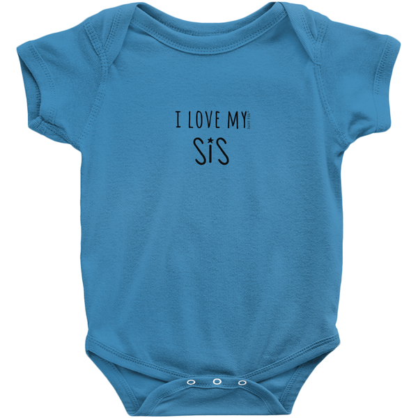 I Love My Sis Onesie | Short Sleeve Rib | 16 Colors | Unisex - Baby Pea Clothing Fashion for Babies & Kids of all ages
