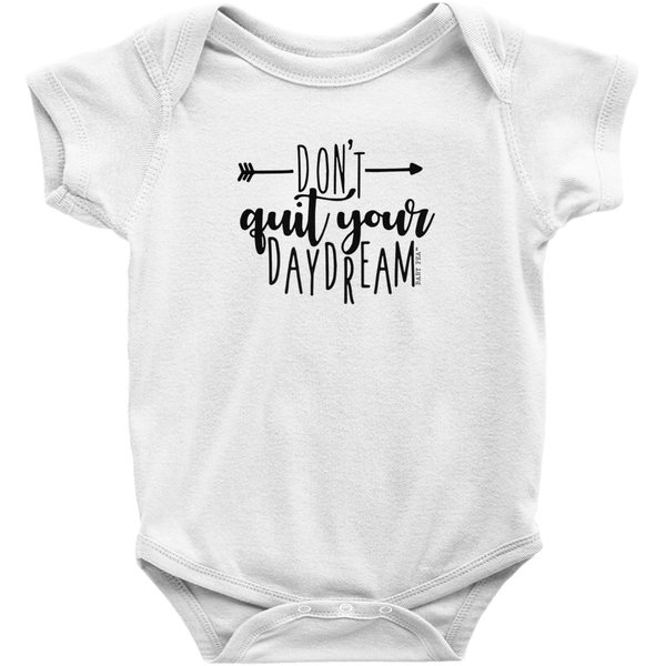 Don't Quit Your Daydream Onesie | Short Sleeve Rib | 16 Colors | Unisex - Baby Pea Clothing Fashion for Babies & Kids of all ages