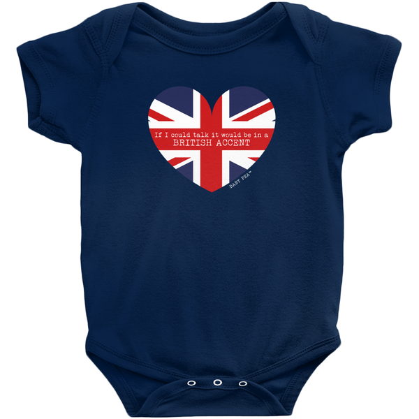 If I Could Talk British Accent Onesie | Short Sleeve Rib | 16 Colors | Unisex - Baby Pea Clothing Fashion for Babies & Kids of all ages
