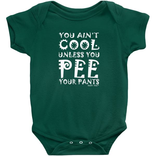 Pee Your Pants Onesie | Short Sleeve Rib | 16 Colors | Unisex - Baby Pea Clothing Fashion for Babies & Kids of all ages