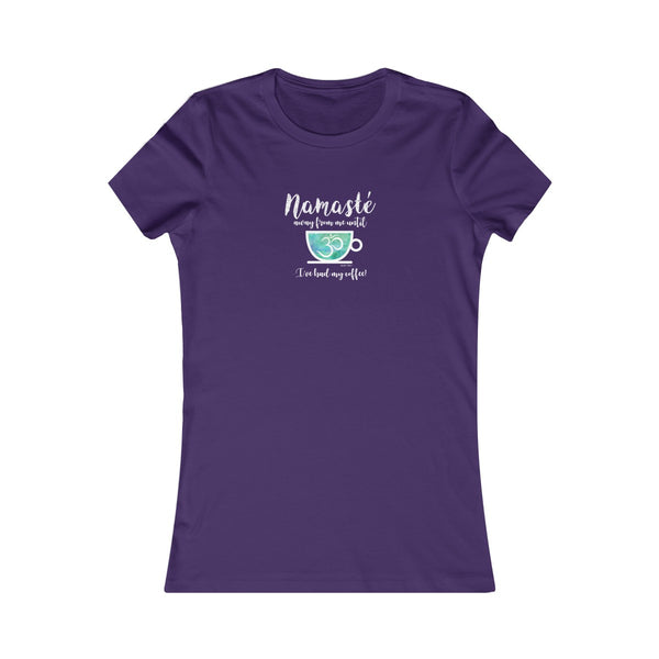 Namaste Away From Me Until I've Had Coffee | Women's Favorite Tee | 14 Colors - Baby Pea Clothing Fashion for Babies & Kids of all ages