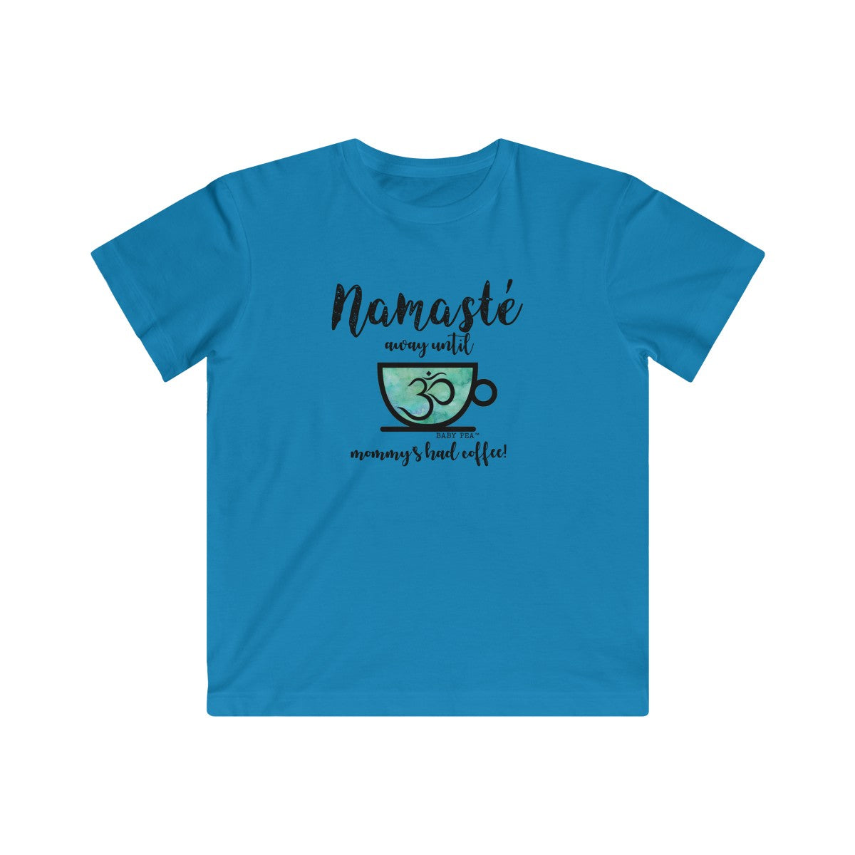 Namaste Away Until Mommy Has Coffee | Youth Fine Jersey T-Shirt | 11 Colors | Youth - Baby Pea Clothing Fashion for Babies & Kids of all ages