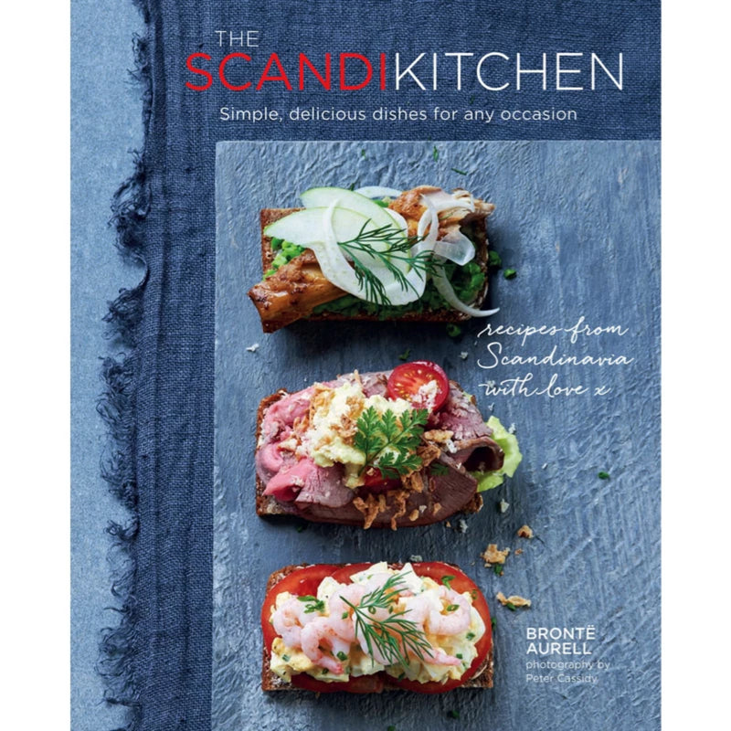 The Scandi Kitchen by Brontë Aurell