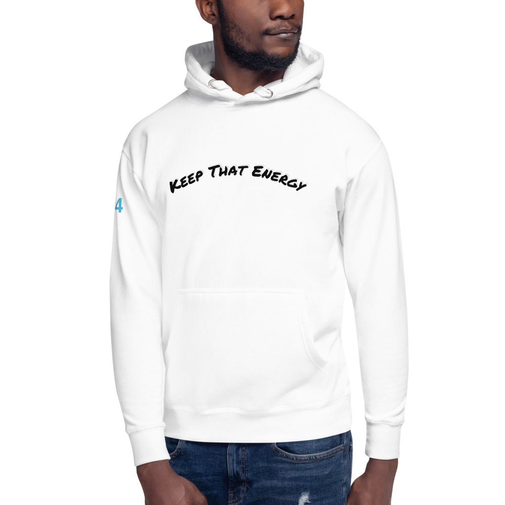 KEEP THAT ENERGY HOODIE