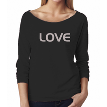 Load image into Gallery viewer, LOVE Ladies French Terry 3/4 Length Sweatshirt