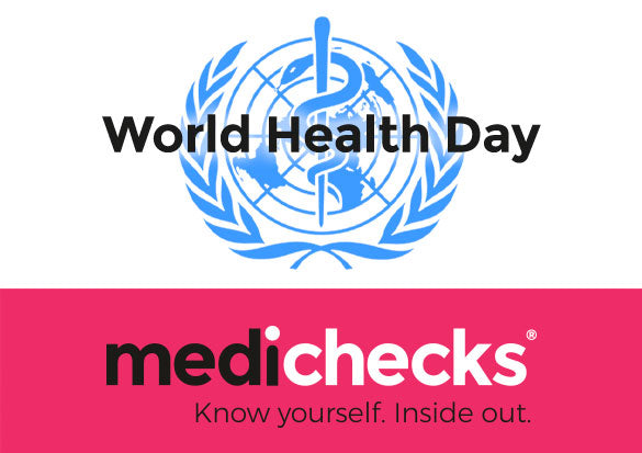 Medichecks and World Health Day