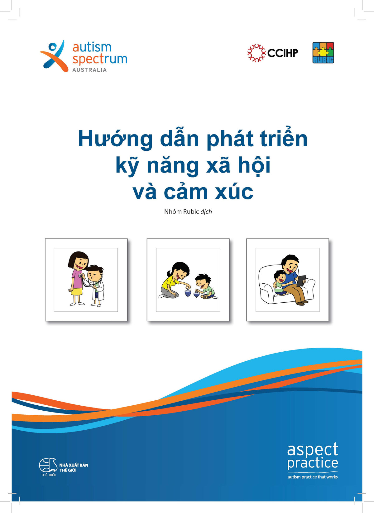 Developing Social And Emotional Skills - Vietnamese Edition
