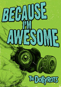 """Because I'm Awesome"" Poster"