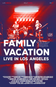 """Family Vacation: Live in Los Angeles"" Poster"