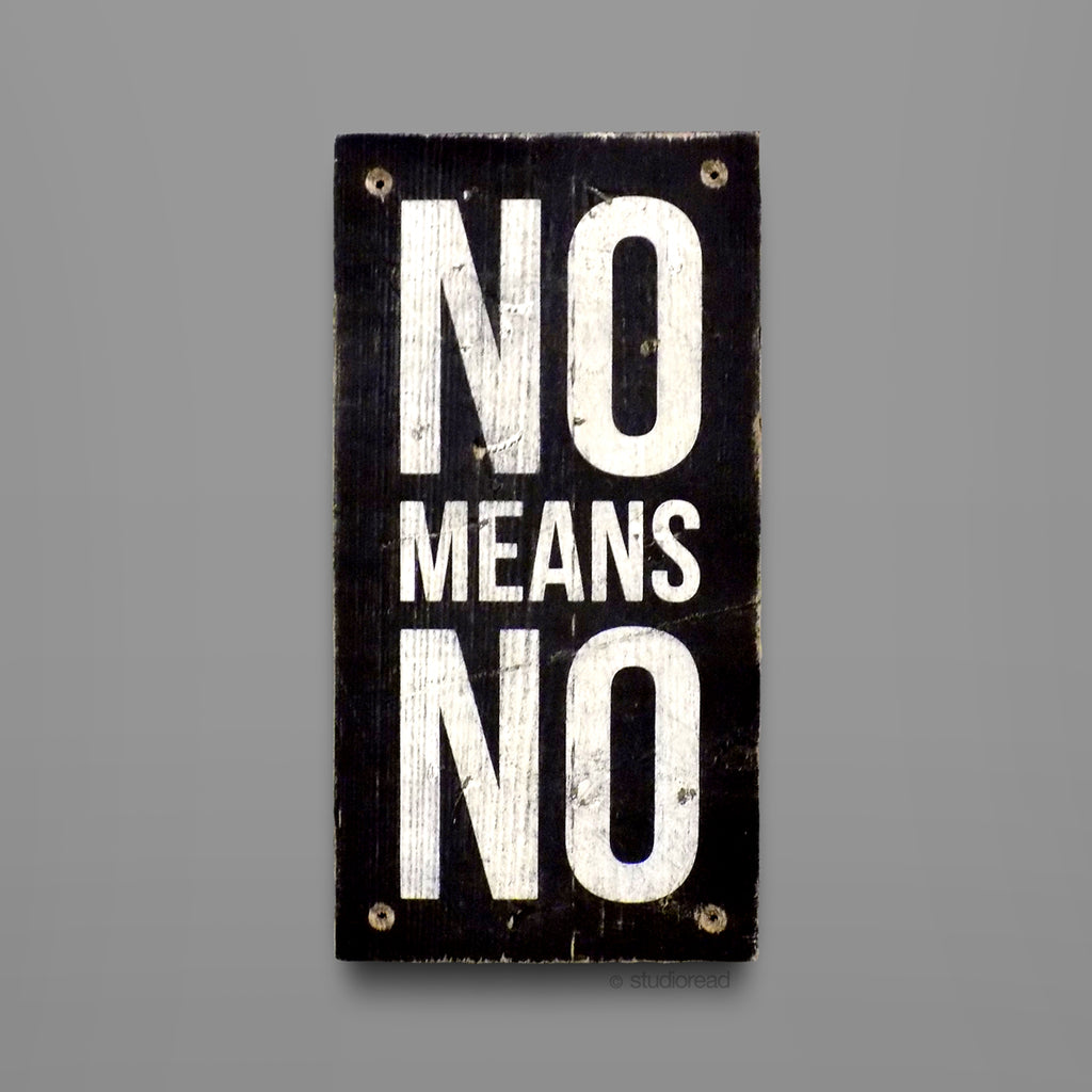 No Means No - Sign