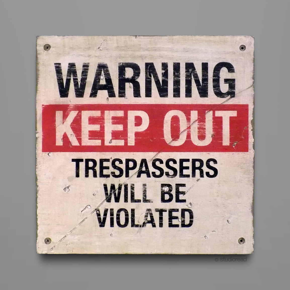 Keep Out - Sign