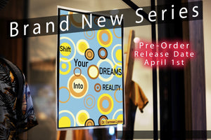 Curriculum - Shifting your dreams into reality **SERIES**