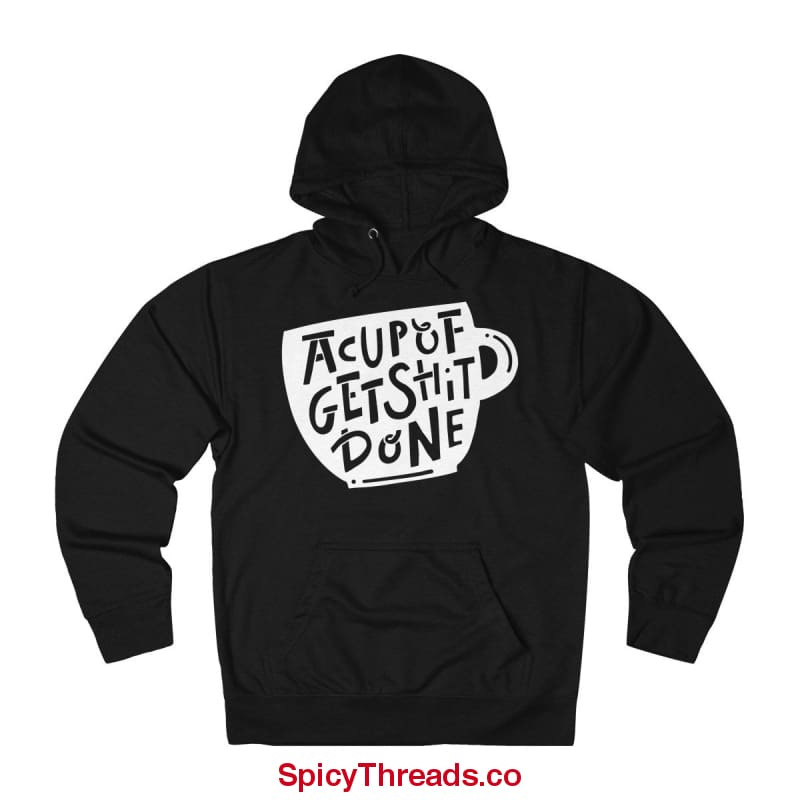 A Cup Of Get Shit Done Coffee Hoodie - Black / Xs - Hoodie