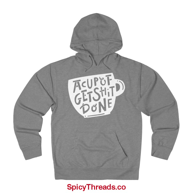 A Cup Of Get Shit Done Coffee Hoodie - Graphite Heather / Xs - Hoodie