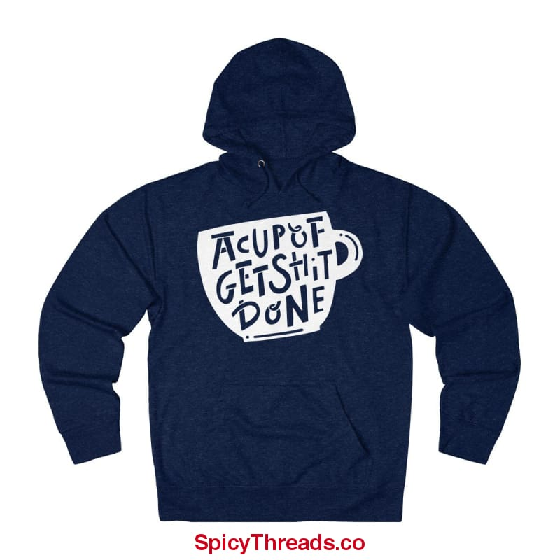 A Cup Of Get Shit Done Coffee Hoodie - Navy / Xs - Hoodie