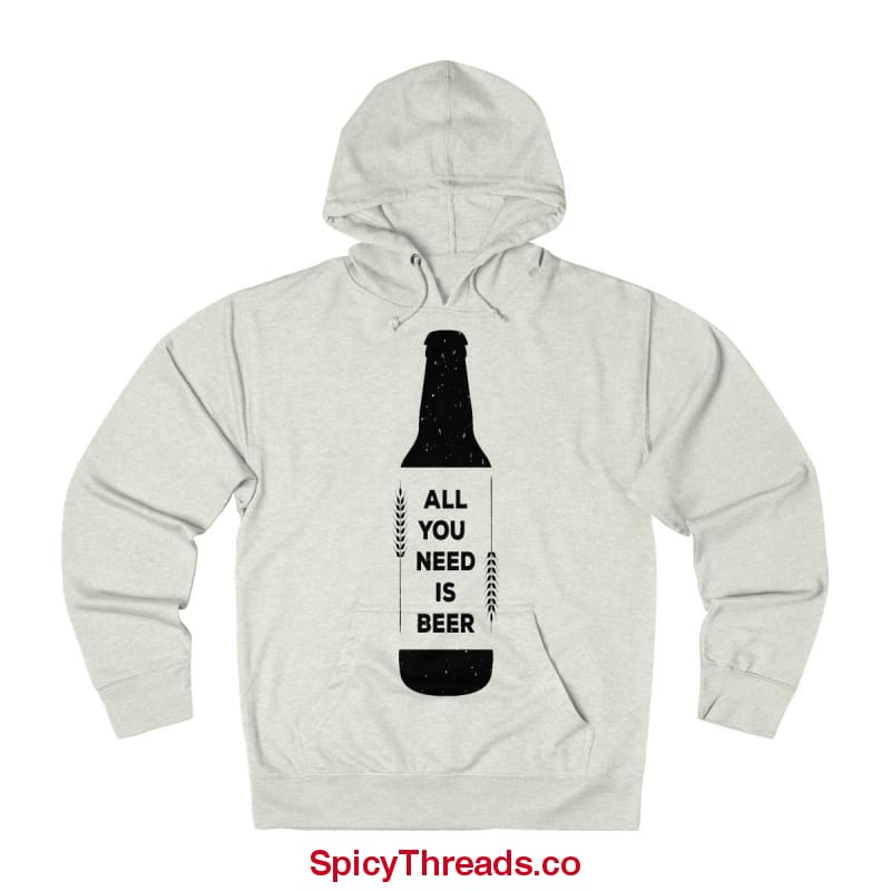 All You Need Is Beer Hoodie - Oatmeal Heather / L - Hoodie