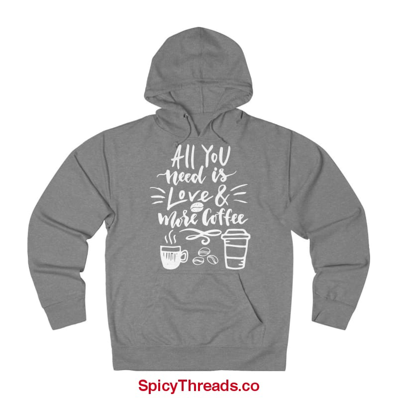 All You Need Is Love And More Coffee Hoodie - Graphite Heather / L - Hoodie