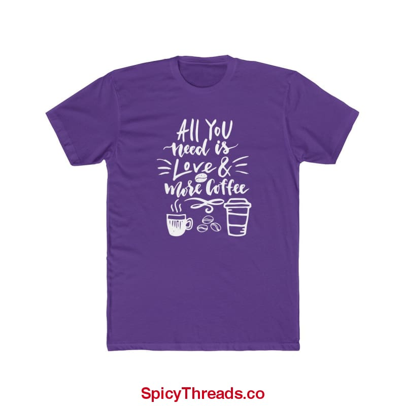 All You Need Is Love And More Coffee Premium Tee - Solid Purple Rush / L - T-Shirt