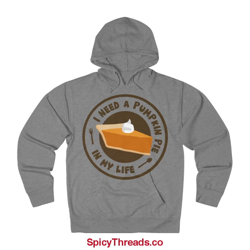I Need A Pumpkin Pie In My Life Hoodie - Graphite Heather / L - Hoodie