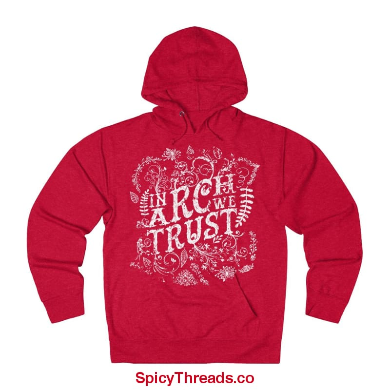 In Arch Distros We Trust Hoodie - Red Heather / L - Hoodie