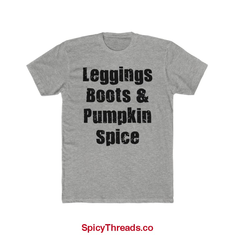 Leggings Boots And Pumpkin Spice Premium Tee - 90/10 Heather Gray / L - T-Shirt