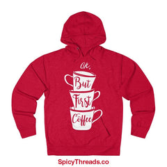 Ok But First Coffee Hoodie - Red Heather / Xs - Hoodie