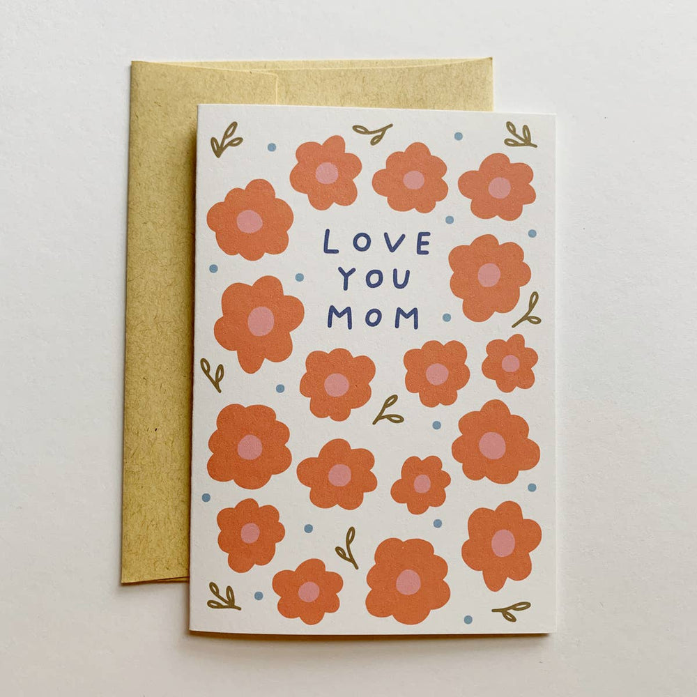 Love You Mom Card