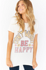 Show Me Your Mumu Be Happy Thomas Tee