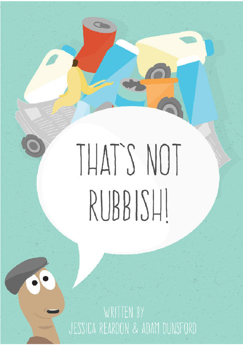 Thats Not Rubbish