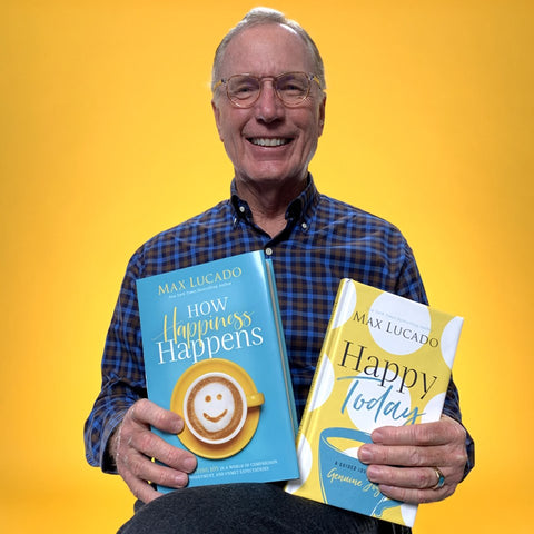 Max Lucado's How Happiness Happens