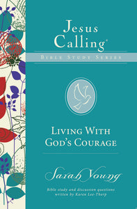 Living with God's Courage by Sarah Young