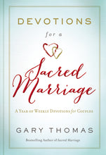 Load image into Gallery viewer, Devotions for a Sacred Marriage: A Year of Weekly Devotions for Couples by Gary L. Thomas