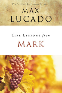 Life Lessons from Mark: A Life-Changing Story