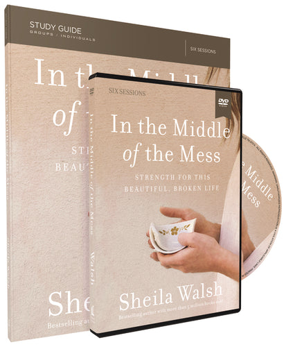 In the Middle of the Mess Study Guide with DVD: Strength for This Beautiful, Broken Life