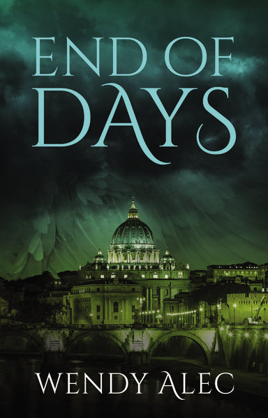 End of Days by Wendy Alec