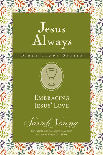 Embracing Jesus' Love by Sarah Young