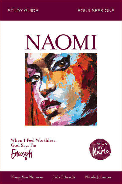 Naomi: When I Feel Worthless, God Says I'm Enough