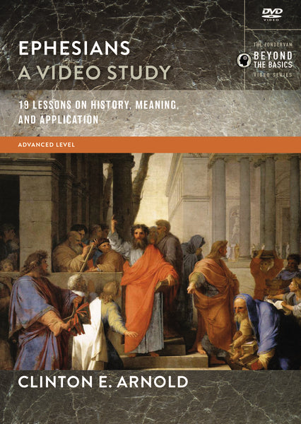 Ephesians, A Video Study: 19 Lessons on History, Meaning, and Applicat –  FaithGateway Store