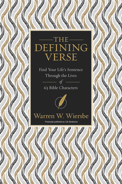 The Defining Verse: Find Your Life's Sentence Through the Lives of 63 Bible Characters